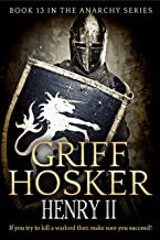 Henry II (The Anarchy Book 13)