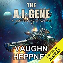 The A.I. Gene: The A.I. Series, Book 2