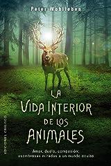 La vida interior de los animales (Spanish Edition) Kindle Edition