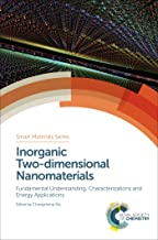 Inorganic Two-dimensional Nanomaterials: Fundamental Understanding, Characterizations and Energy Applications (ISSN Book 27)