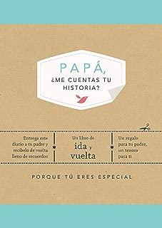 Papá, ¿me cuentas tu historia?