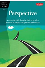 Perspective: An essential guide featuring basic principles, advanced techniques, and practical applications (Artist's Library Book 13) Kindle Edition