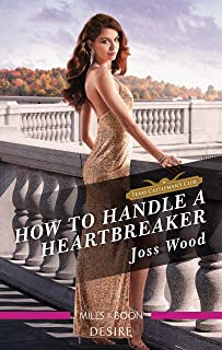 How to Handle a Heartbreaker (Texas Cattleman's Club: Fathers and Sons Book 2)