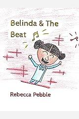 Belinda & The Beat Kindle Edition