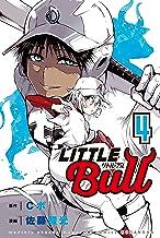 リトル・ブル(4) (コミックブルコミックス)