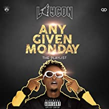 Any Given Monday (The Playlist) [Explicit]