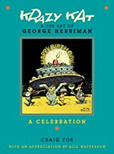 Krazy Kat and The Art of George Herriman: A Celebration