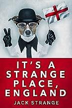 It's A Strange Place, England (Jack's Strange Tales Book 2)