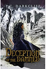 Deception of the Damned: A dark fairy tale retelling Kindle Edition