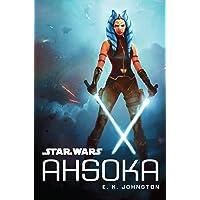 Star Wars: Ahsoka Kindle Edition