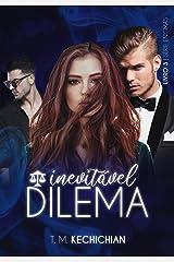 Inevitável Dilema eBook Kindle