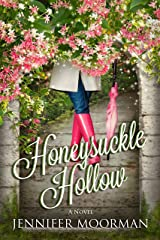 Honeysuckle Hollow (Mystic Water Book 3) Kindle Edition