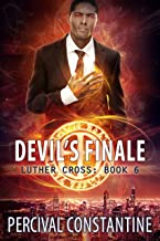 Devil's Finale (Luther Cross Book 6)
