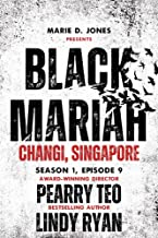 Black Mariah: Changi, Singapore (Black Mariah Series, Season 1 Book 9)