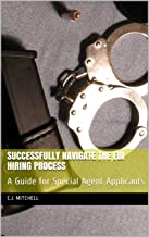 Successfully Navigate the FBI Hiring Process: A Guide for Special Agent Applicants