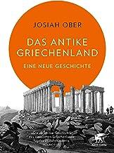 Das antike Griechenland: Eine neue Geschichte (German Edition)