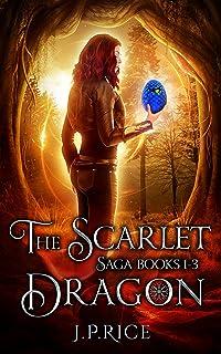 The Scarlet Dragon Saga Boxed Set: Books 1-3: An Urban Fantasy Adventure