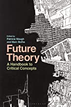 Future Theory: A Handbook to Critical Concepts