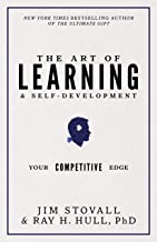 The Art of Learning and Self-Development: Your Competitive Edge (Your Competitive Edge Series)