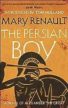 The Persian Boy: A Novel of Alexander the Great: A Virago Modern Classic (Alexander The Great Trilogy Book 2) (English Edi...