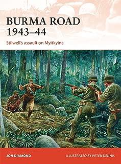 Burma Road 1943–44: Stilwell's assault on Myitkyina (Campaign)