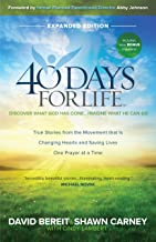 40 Days for Life - Discover What God Has Done...Imagine What He Can Do - Expanded Edition