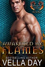 Awakened By Flames: A Hot Paranormal Dragon Shifter Romance (Hidden Realms of Silver Lake Book 1)
