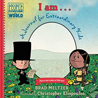 I Am...: A Journal for Extraordinary Kids (Ordinary People Change the World)