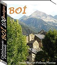 Catalunya: Pirineus [BOÍ] (100 imatges) (Catalan Edition)