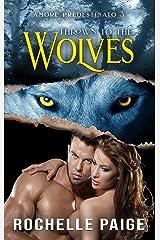 Thrown to the Wolves (Amore Predestinato Vol. 3) Formato Kindle