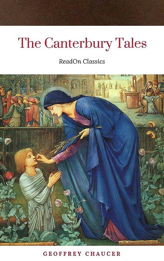 ペニー逆説学生The Canterbury Tales (ReadOn Classics) (English Edition)