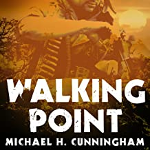 Walking Point: An Infantryman's Untold Story