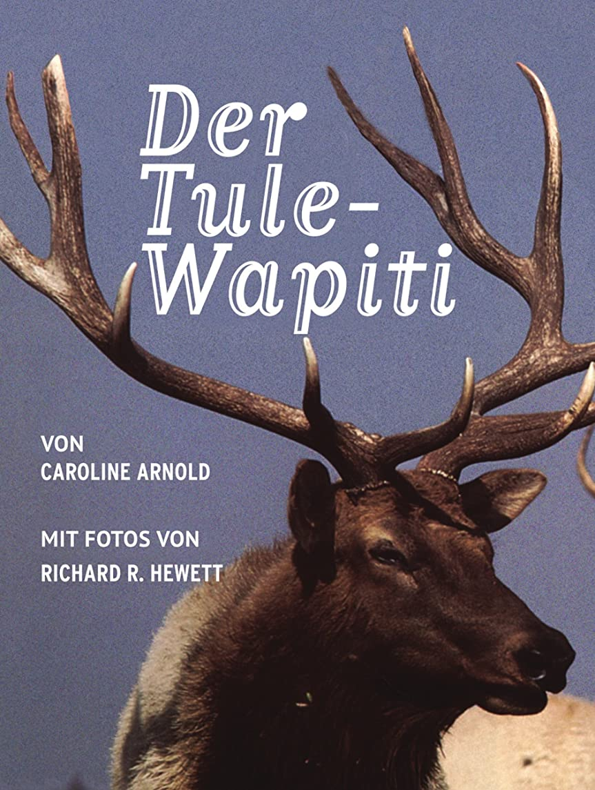 Der Tule-Wapiti (German Edition)