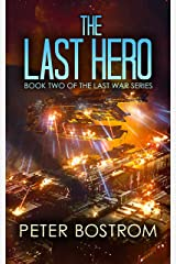 The Last Hero: Book 2 of The Last War Series Kindle Edition