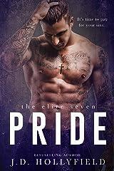 Pride (The Elite Seven Book 2) Kindle Edition