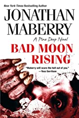 Bad Moon Rising (A Pine Deep Novel Book 3) Kindle Edition