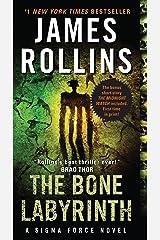The Bone Labyrinth: A Sigma Force Novel (Sigma Force Series Book 11) Kindle Edition