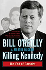 Killing Kennedy: The End of Camelot Kindle Edition