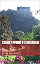 Sightseeing Edinburgh: New Town