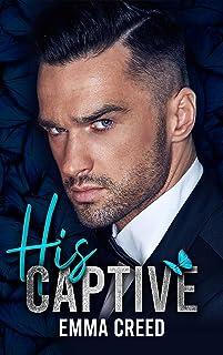 His Captive (English Edition)