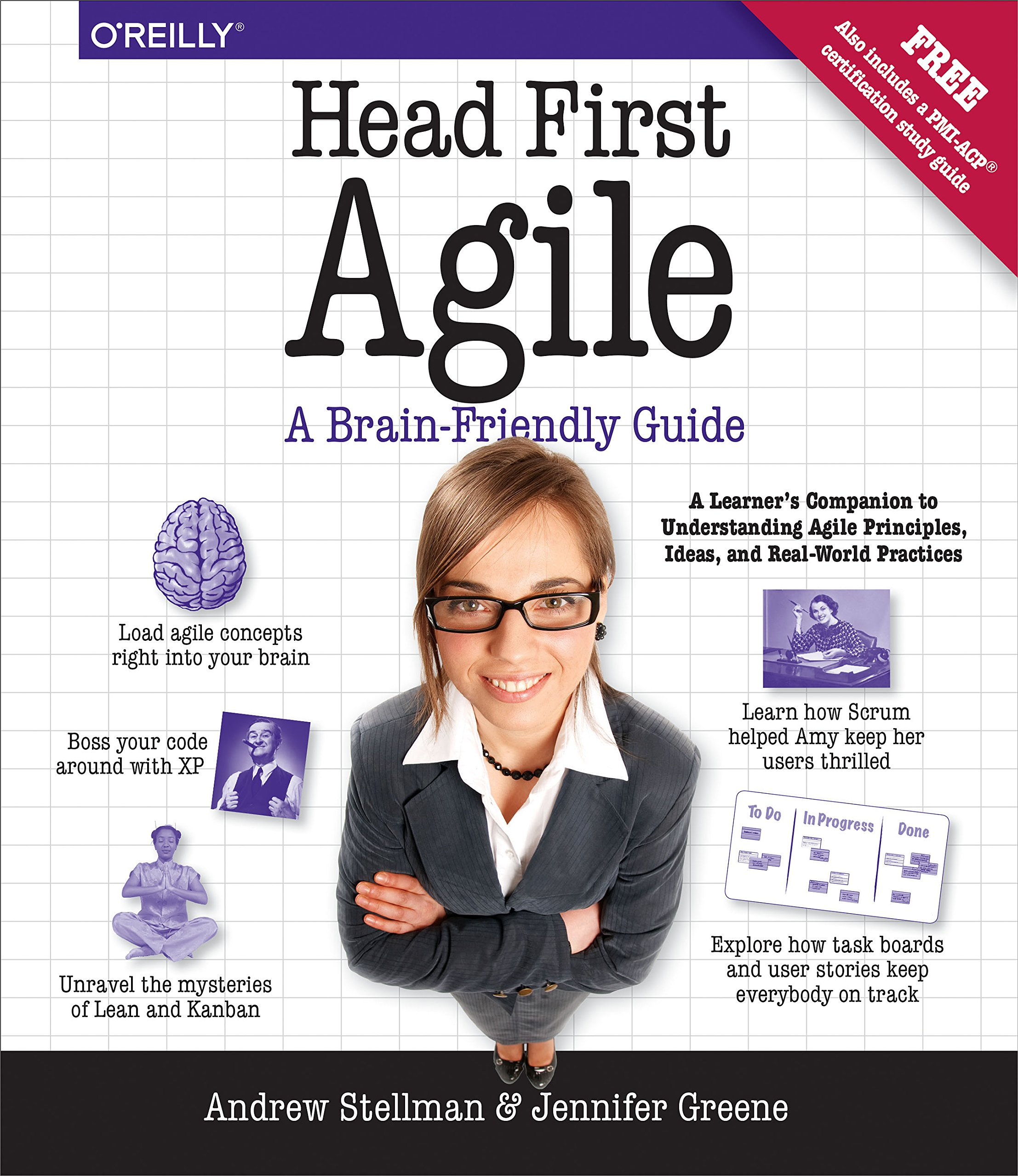 Head First Agile: A Brain-Friendly Guide To Agile Principles, Ideas, And Real-World Practices (English Edition)
