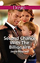Second Chance With The Billionaire (The Kavanaghs of Silver Glen Book 5)