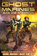 Integration (Ghost Marines Book 1)