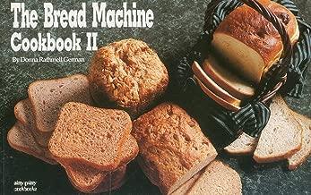 The Bread Machine Cookbook II (Nitty Gritty Cookbooks)