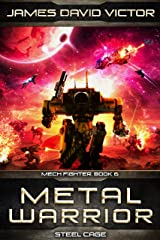 Metal Warrior: Steel Cage (Mech Fighter Book 6) Kindle Edition