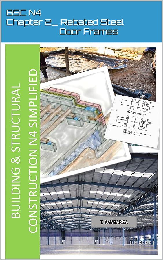 スロット軍隊実装するBSC N4_Chapter 2_Rebated Steel Door Frames (English Edition)