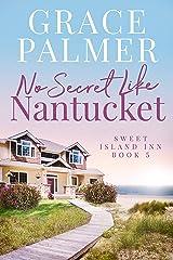No Secret Like Nantucket (A Sweet Island Inn Book 5) Kindle Edition