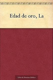 La Edad de oro (Spanish Edition)