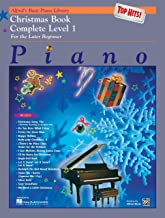 Alfred's Basic Piano Library Top Hits! Christmas Complete, Bk 1: For the Later Beginner