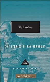 The Stories of Ray Bradbury (Everyman's Library Contemporary Classics Series)